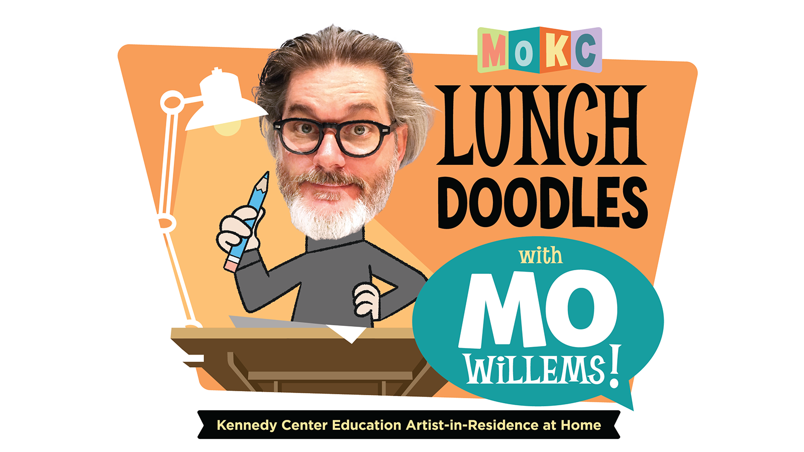 Lunch doodles with mr mo a picture of mr mo willems holding a pencil next to a desk with a lamp